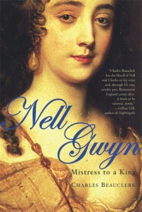 Nell Gwynn  became a British legend, the only royal mistress in English history to provoke popular affection.